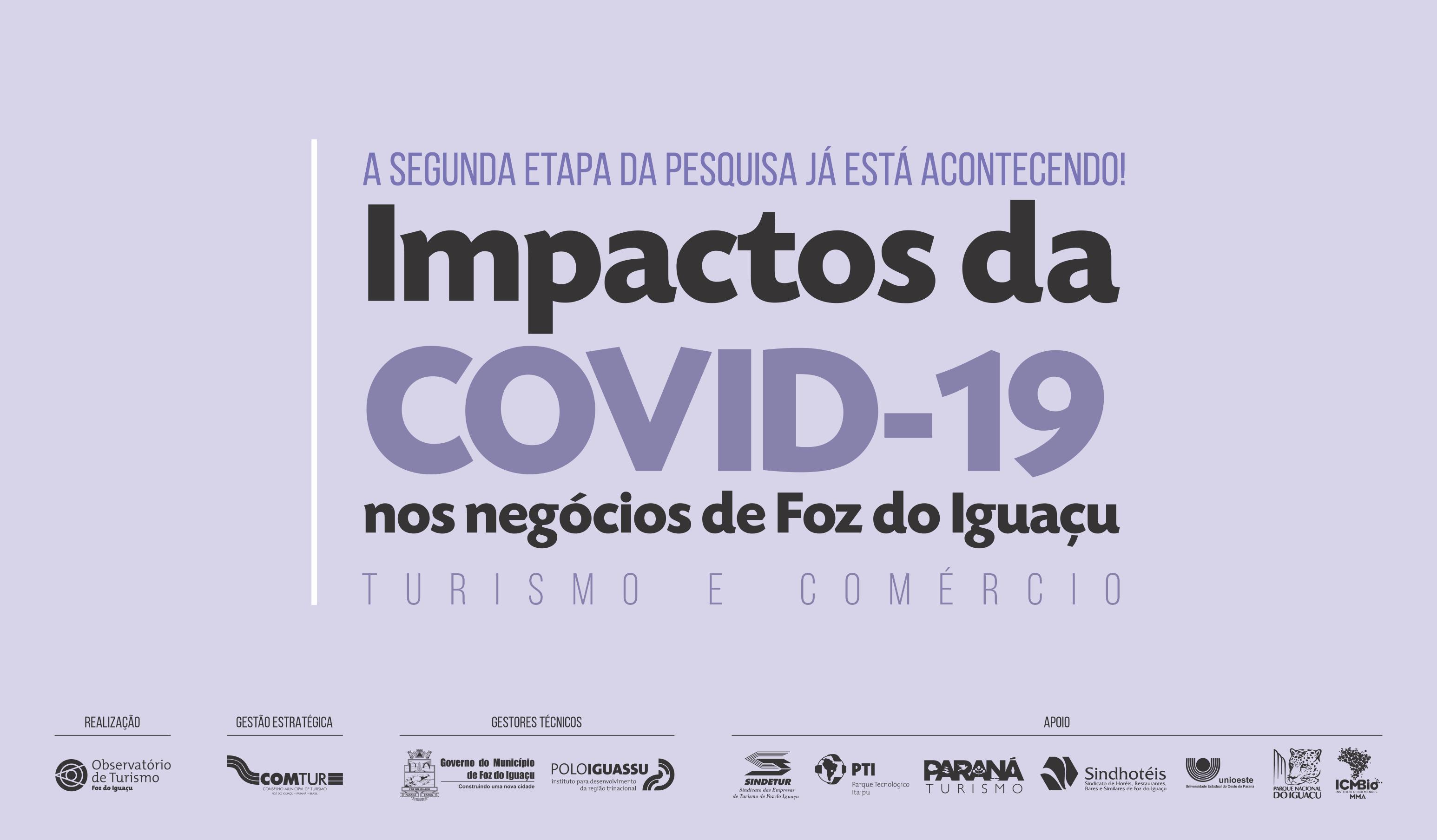 Observatório de Turismo de Foz do Iguaçu: 2ª Etapa da pesquisa sobre o impacto da COVID-19 na economia de Foz do Iguaçu está acontecendo por telefone.
